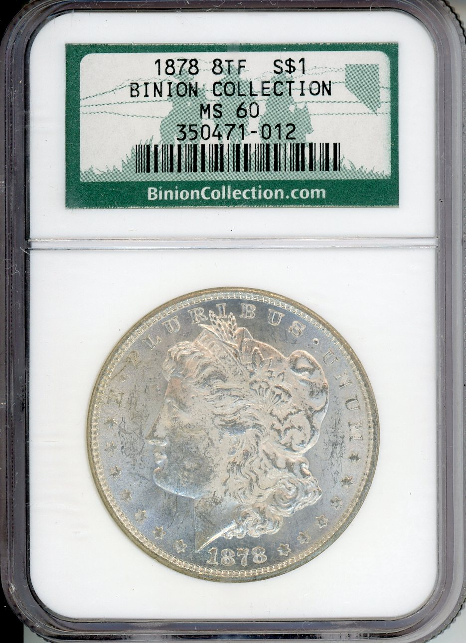 1878 8TF $1 NGC MS60 BINION COLLECTION