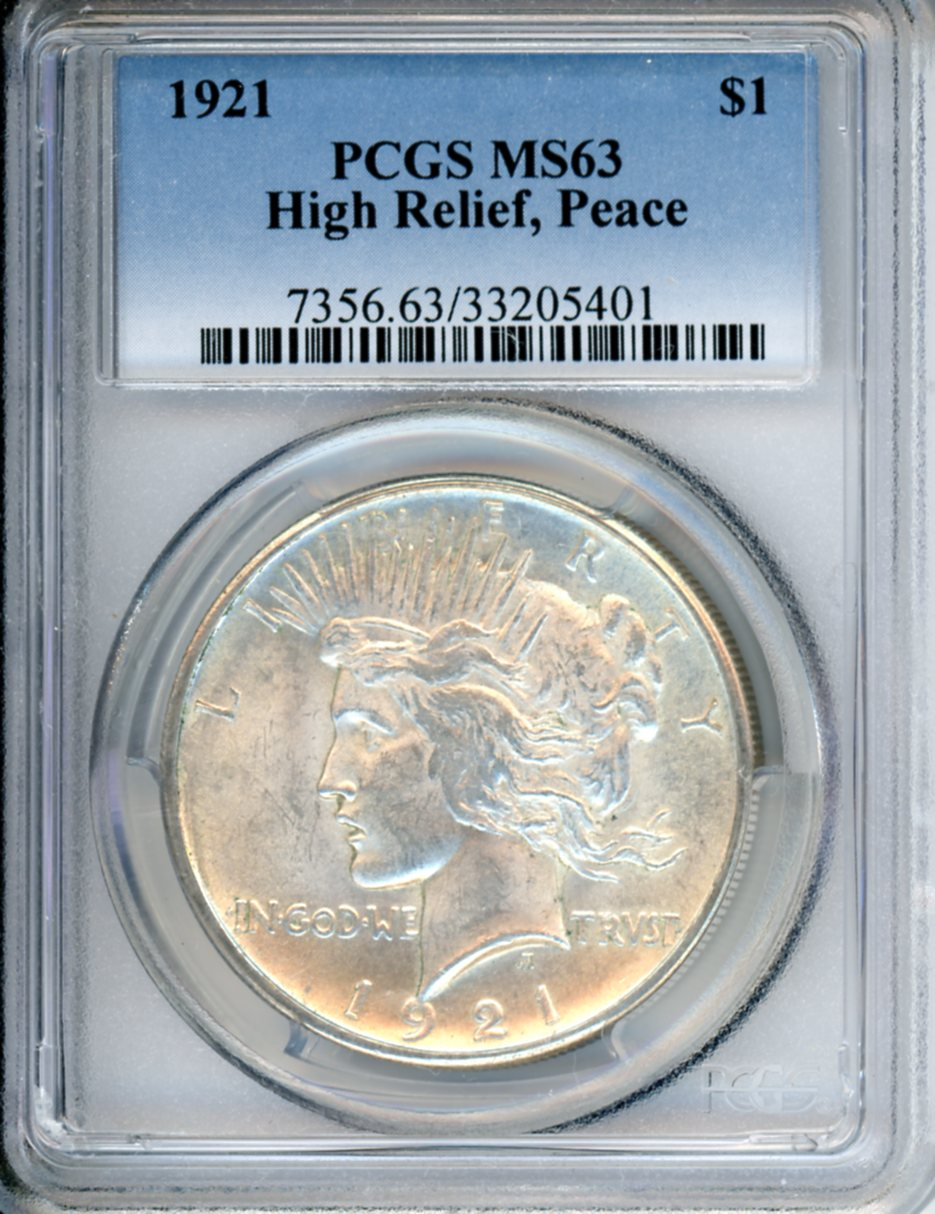 1921 $1 PCGS MS63 HIGH RELIEF