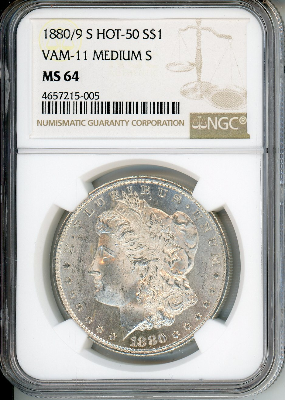 1880/9 S $1 NGC MS64 VAM-11 Medium S Hot 50
