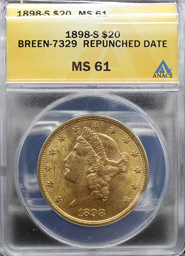 1898 S $20 ANACS MS61 BREEN-7329 REPUNCHED DATE