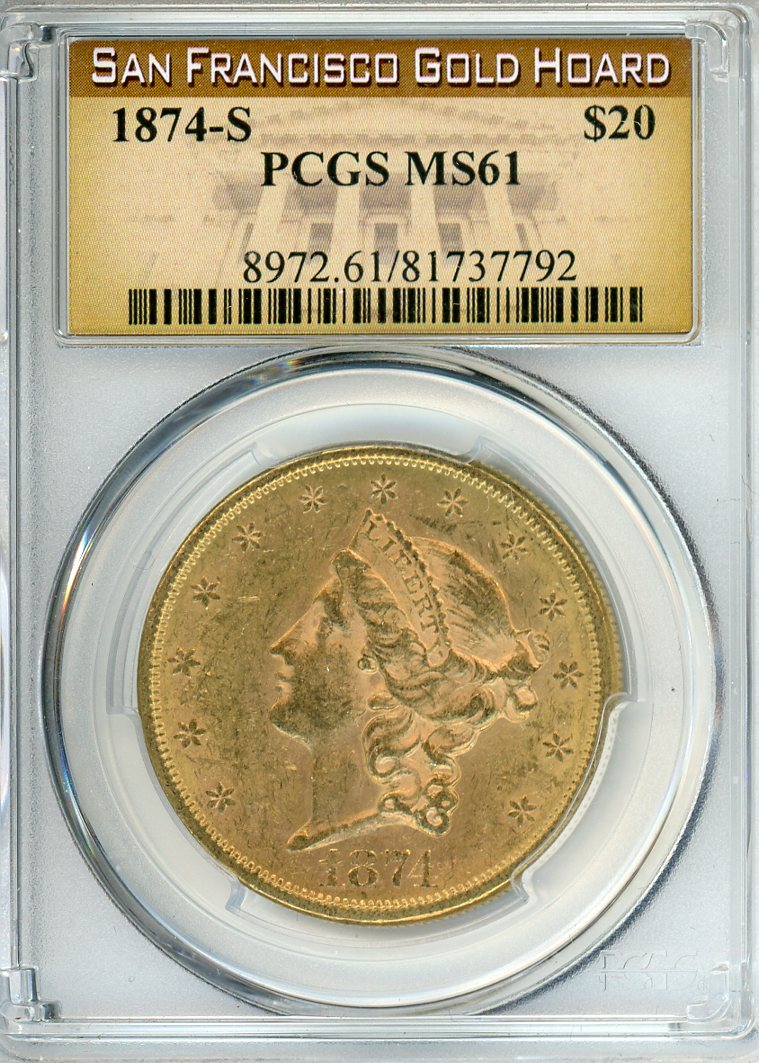 1874 S $20 PCGS MS61 SAN FRANCISCO GOLD HOARD