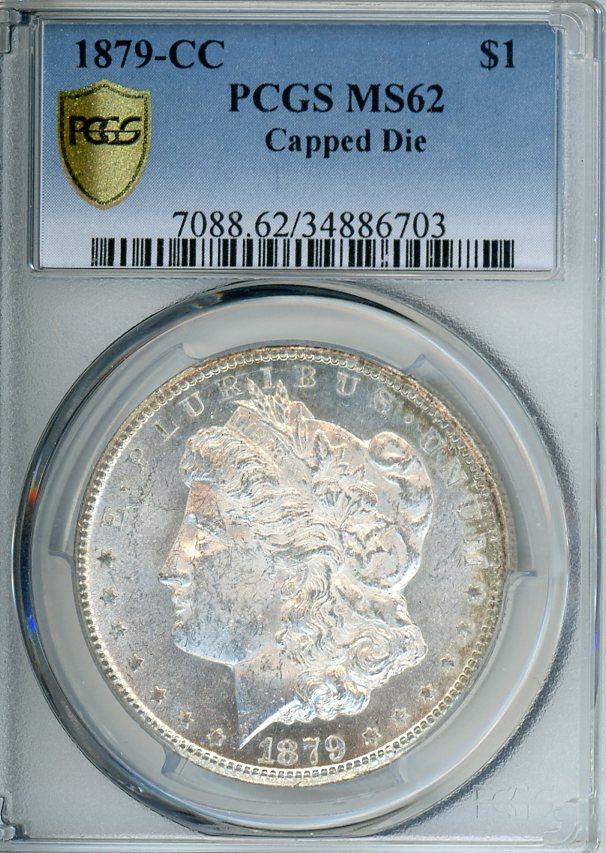 1879 CC $1 PCGS MS62 CAPPED DIE