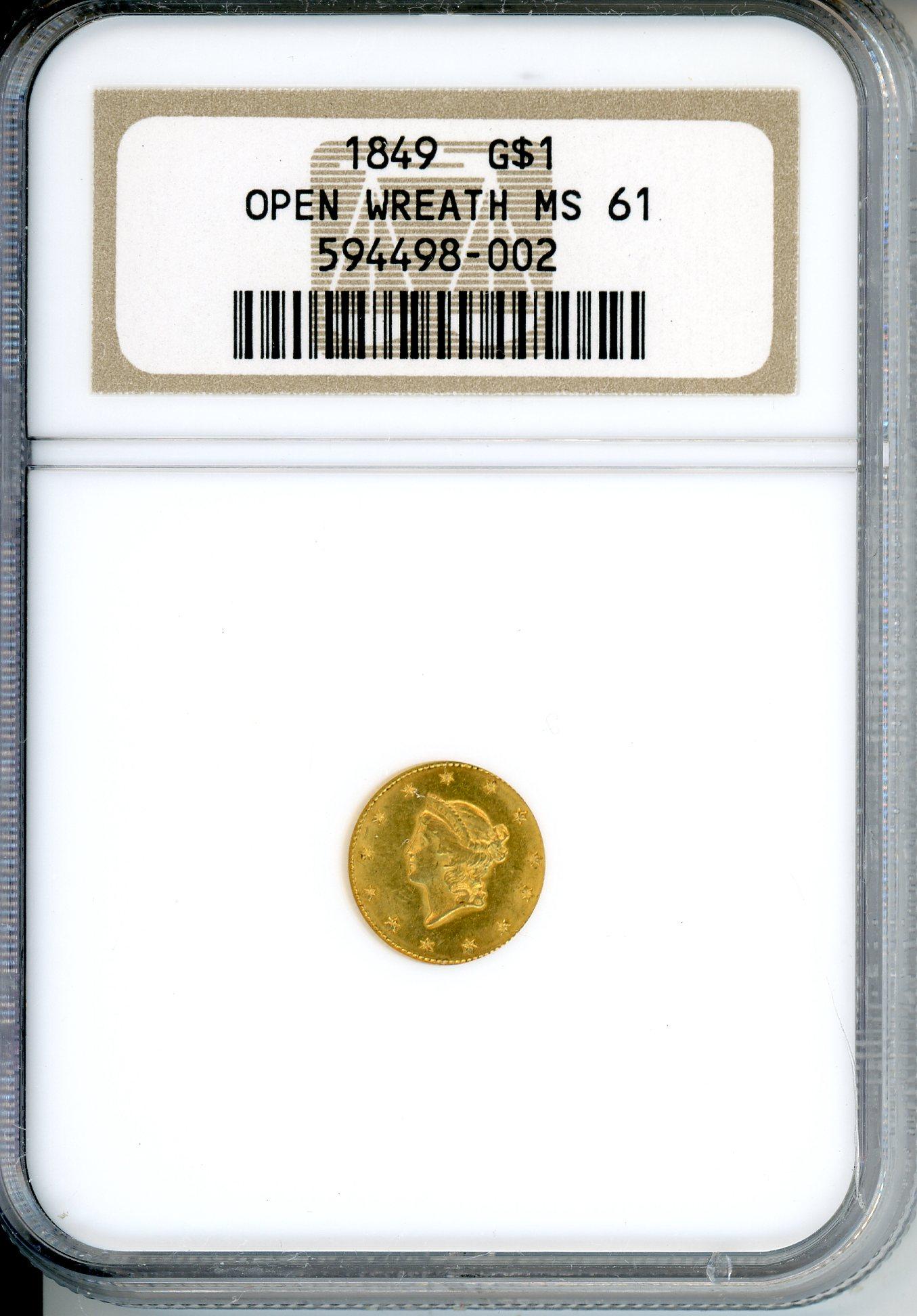 1849 $1 NGC MS61 OPEN WREATH
