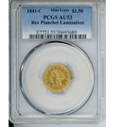 PMJ Coins Liberty Gold 1841 C $2.50 PCGS AU53 MINT ERROR: REV PLANCHET LAMINATION