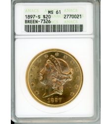 PMJ Coins Liberty Gold 1897 S $20 ANACS MS61 BREEN-7326
