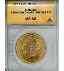 PMJ Coins Liberty Gold 1896 $20 ANACS MS62 REPUNCHED DATE BREEN-7322