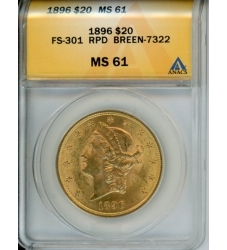 PMJ Coins Liberty Gold 1896 $20 ANACS MS61 FS-301 RPD BREEN-7322