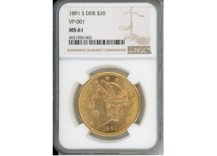 1891 S DDR $20 1891 S $20 NGC MS61 DDR VP-001