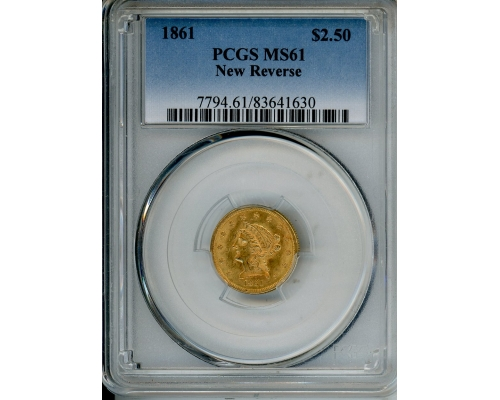 PMJ Coins & Collectibles, Inc. 1861 $2.5 PCGS MS61 NEW REVERSE