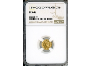 PMJ Coins & Collectibles, Inc. 1849 $1 NGC MS61 CLOSED WREATH